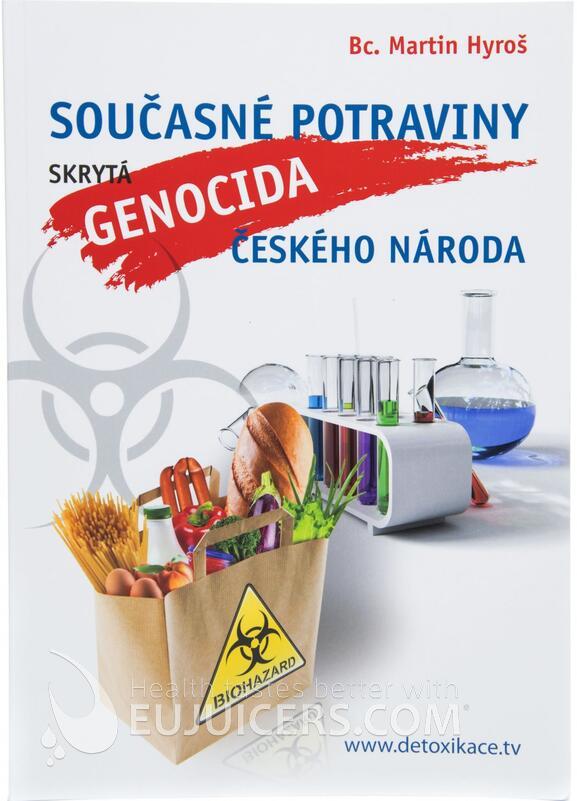Současné potraviny, skrytá genocida českého národa