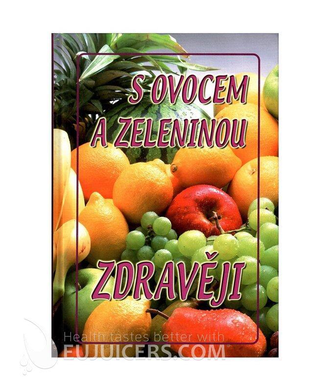 S ovocem a zeleninou zdravěji