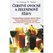 kniha Čerstvé ovocné a zeleninové šťávy